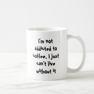 Nao viciado à cafeína caneca de café