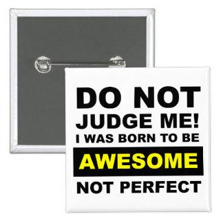 Nascer a ser botão engraçado nao perfeito bóton quadrado 5.08cm
