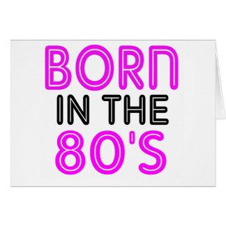 Nascer no anos 80 cartão comemorativo