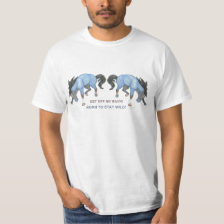 Nascer para permanecer o cavalo Bucking selvagem Camisetas