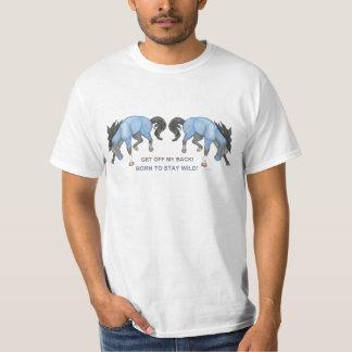 Nascer para permanecer o cavalo Bucking selvagem Tshirt