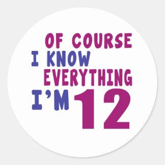 Naturalmente eu sei que tudo eu sou 12 adesivo