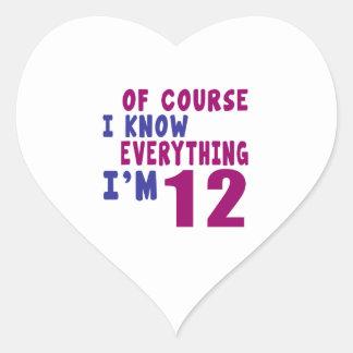 Naturalmente eu sei que tudo eu sou 12 adesivo coração