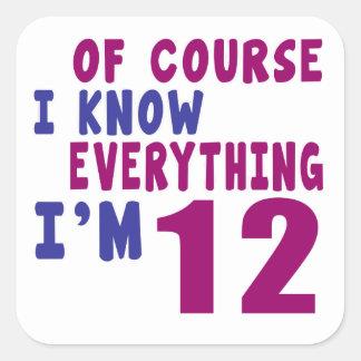 Naturalmente eu sei que tudo eu sou 12 adesivo quadrado
