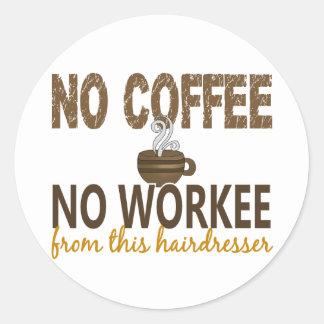 Nenhum café nenhum cabeleireiro de Workee Adesivo