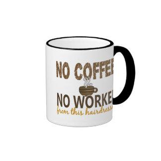 Nenhum café nenhum cabeleireiro de Workee Canecas