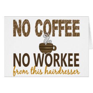 Nenhum café nenhum cabeleireiro de Workee Cartoes