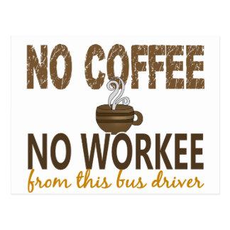 Nenhum café nenhum condutor de autocarro de Workee Cartão Postal