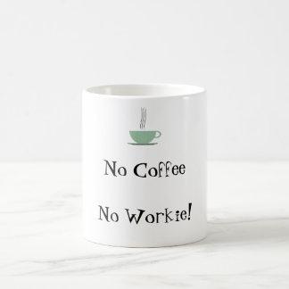 Nenhum café nenhum Workie Caneca