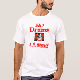 Nenhum lama do drama t-shirts