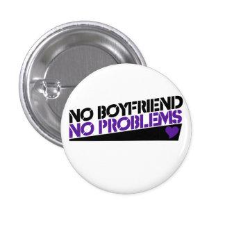 Nenhum namorado nenhuns problemas botons