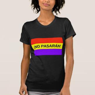 ¡ Nenhum pasarán! T-shirt