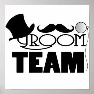 Noivo da equipe - chapéu alto, monocle pôster