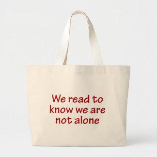 Nós lemos para saber que nós não estamos sozinhos
