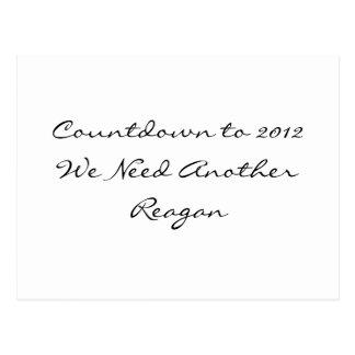 Nós precisamos um outro Reagan Cartão Postal