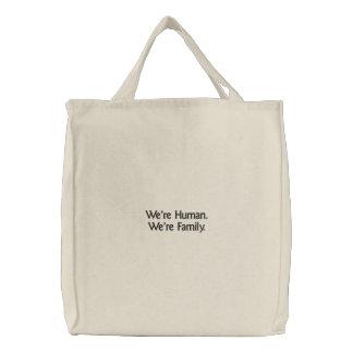'Nós somos humanos. Nós somos saco bordado costume Bolsas Para Compras