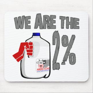 Nós somos o leite de 2%! Engraçado ocupe a paródia Mousepad