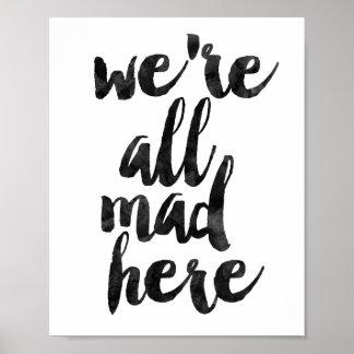 Nós somos tudo loucos aqui pôster