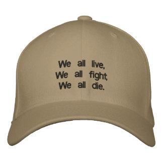 Nós todos vivemos, nós que todos lutam, nós todos boné bordado