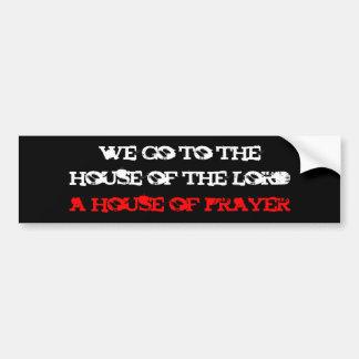 nós vamos ao, casa do senhor, uma casa de oração adesivo para carro