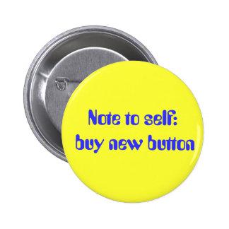 Nota ao auto: compre o botão novo pins