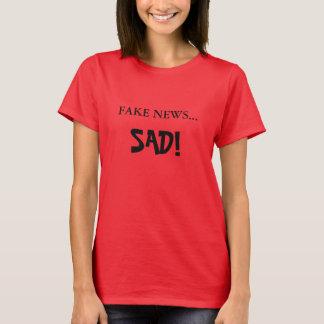 Notícia falsificada… TRISTE! Termine a notícia T-shirts