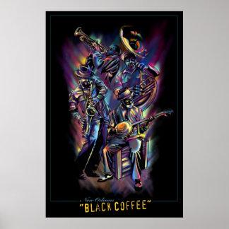 """""""Nova Orleães - café preto """" Pôsteres"""