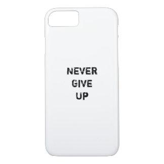 """""""Nunca dê acima."""" Citações inspiradores Capa iPhone 7"""