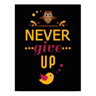 Nunca dê acima citações inspiradores cartão postal