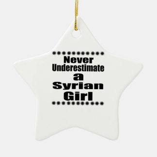 Nunca subestime um namorada sírio ornamento de cerâmica estrela