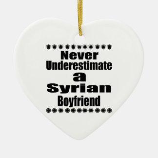 Nunca subestime um namorado sírio ornamento de cerâmica coração