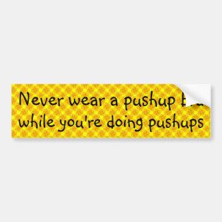Nunca vestir um sutiã do pushup quando você está f adesivo para carro