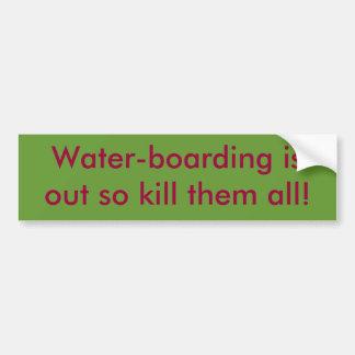 o Água-embarque está para fora assim que mate-os t Adesivo