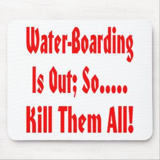 O Água-Embarque está para fora assim que mate-os t Mouse Pads