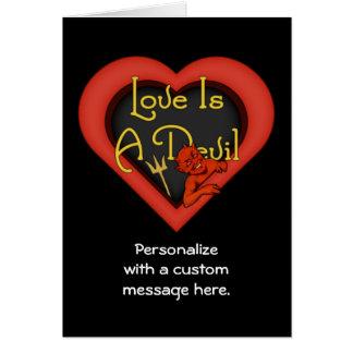 O amor é um diabo cartão comemorativo