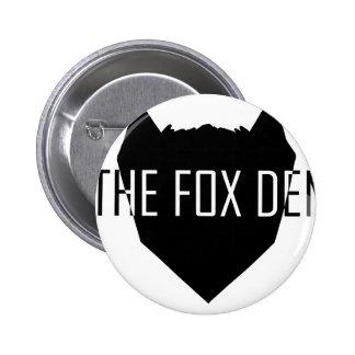 """O antro do Fox "" Bóton Redondo 5.08cm"