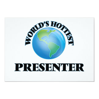 O apresentador o mais quente do mundo convites