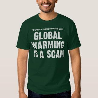 O aquecimento global é Scam Camiseta