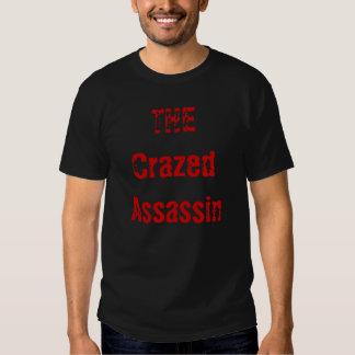 O assassino enlouquecido tshirts