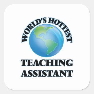 O assistente de ensino o mais quente do mundo adesivo quadrado