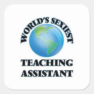 """O assistente de ensino o mais """"sexy"""" do mundo adesivos quadrados"""