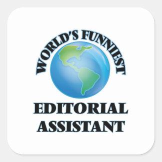 O assistente editorial o mais engraçado do mundo adesivo em forma quadrada