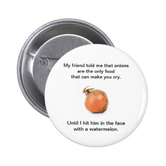 """O botão engraçado """"meu amigo disse-me esse cebolas bóton redondo 5.08cm"""