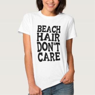 O cabelo da praia não se importa o Tshirt
