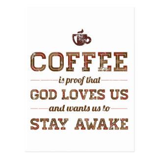 O café é prova que o deus nos ama cartão postal