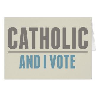 O católico e eu votamos cartão comemorativo