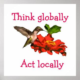 O colibri pensa global o poster vermelho do ato