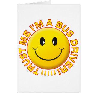 O condutor de autocarro confia-me smiley cartão