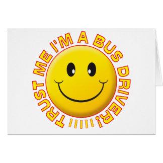 O condutor de autocarro confia-me smiley cartão comemorativo