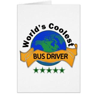 O condutor de autocarro o mais fresco do mundo cartão
